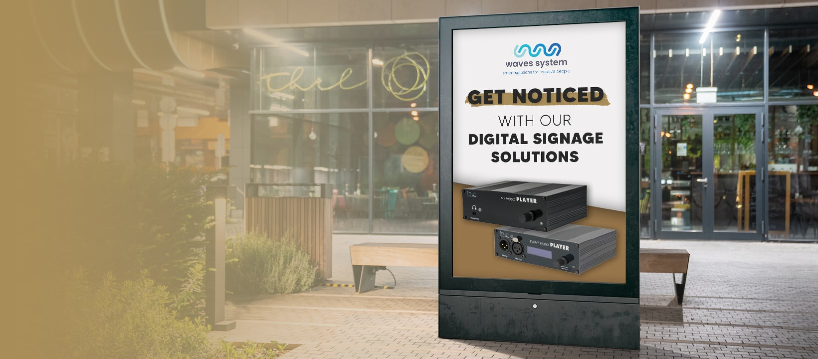Get Noticed With Digital Signage Solutions Thanks To Waves System Video & Event Players 1