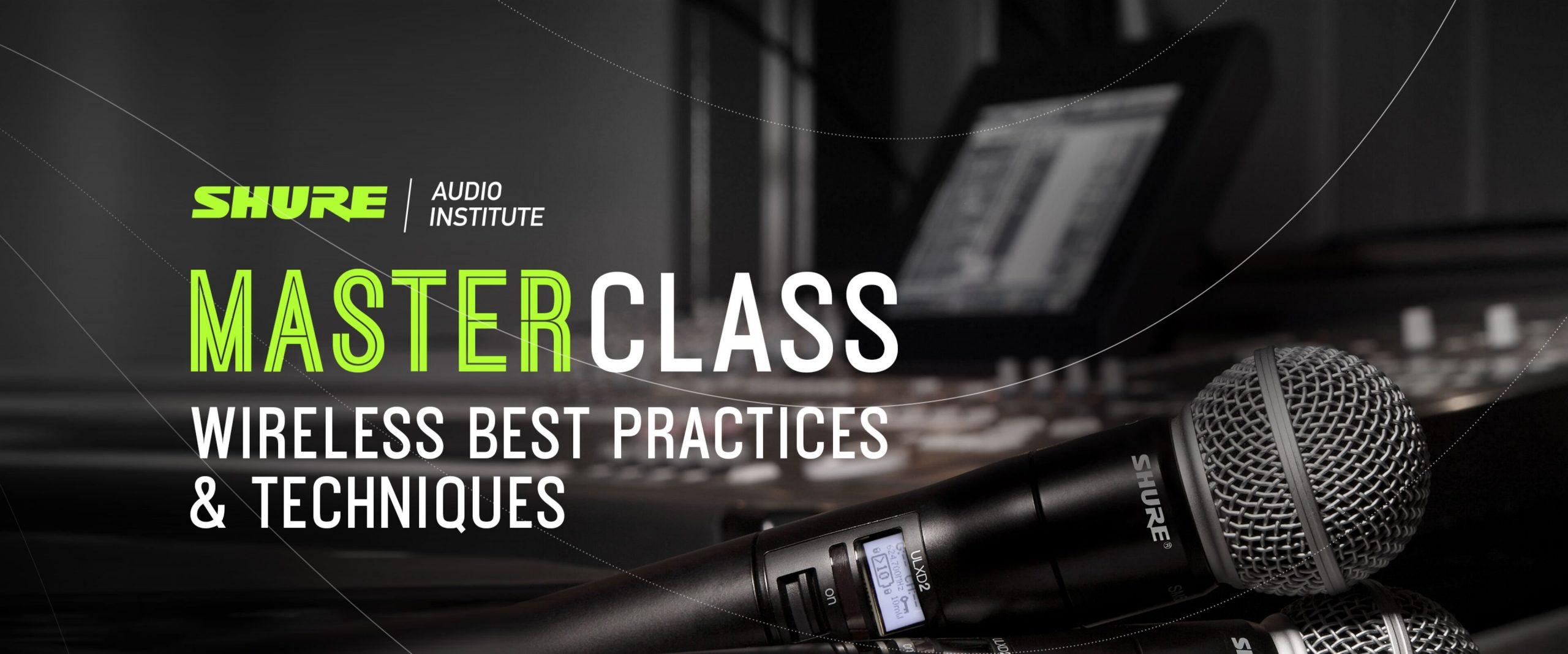 Shure Masterclass Wireless Best Practices & Techniques (NL)